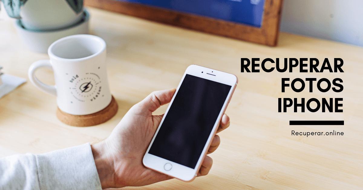 Recuperar Fotos Iphone